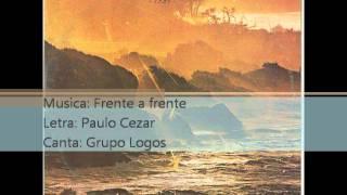 Grupo Logos - 1984 - Frente a frente - 1984.wmv