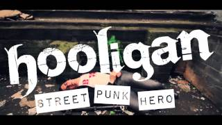 "Hooligan -  ""Street Punk Hero"" - Teaser (HD)"