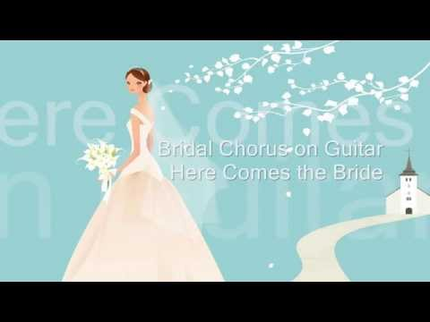 Bridal Chorus on Guitar - Here Comes the Bride Chords - Chordify