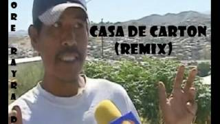 Casa de carton (Remix Core Rayra Dj)