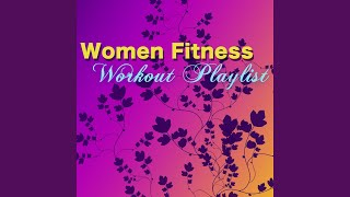 Fitness Music for Women (Gym Music)