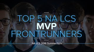 Who are the frontrunners for this season's NA LCS MVP?