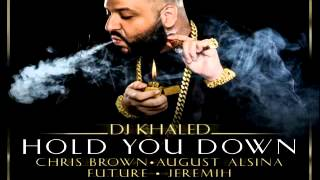 Hold You Down ft. Chris Brown, August Alsina and Jeremih [T-Dawg Edit]