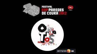 Chaga - Ornatos Violeta - Paredes de Coura 2012