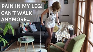 Pain in my leg! (Limping, Crutches, Cast...)