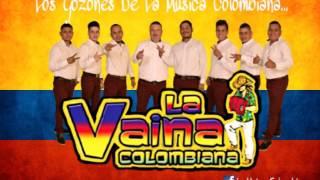 Negro Triste - La Vaina Colombiana 2017