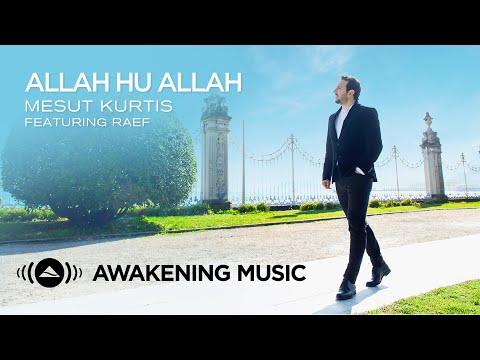 Mesut Kurtis - Allah Hu Allah ft. Raef   مسعود كُرتِس و رائف - الله الله (Urdu, English & Arabic)