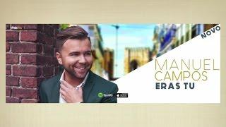 Manuel Campos - Eras Tu (O Grande Amor)