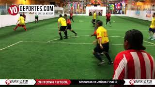Monarcas vs Jalisco Final B Jueves Chitown Futbol