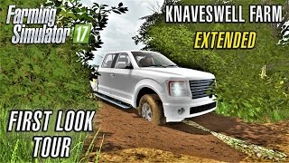 Knaveswell Farm 17 Extended | FIRST LOOK TOUR | Farming Simulator 17
