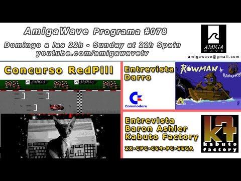 Programa #78 - Concurso RedPill, Darro, Baron Ashler de Kabuto Factoy, Sorteo ...
