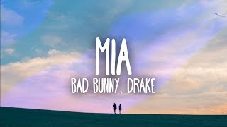 Bad Bunny, Drake - MIA (Lyrics / Letra)