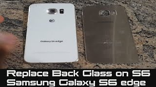 How to Replace Back Glass on Galaxy S6 Edge | Samsung Galaxy S6