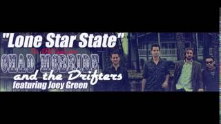 Chad McBride and The Drifters feat. Joey Green - Lone Star State