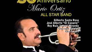 Mario Ortiz All Star Band - los soneros (feat. cantan todos)