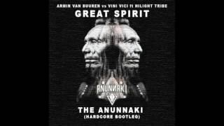 Armin Van Buuren Vs Vini Vici Feat. Hilight Tribe - Great Spirit (The Anunnaki BOOTLEG)