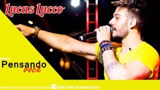 Lucas Lucco - Pensando em Você