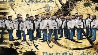 """Yo Quiero Contigo - Banda 466 Paso A Paso """" CD La Rabia 2016"""""""