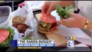 Rakiraki's California Ramen Burger on San Diego 6 News 9/10/13 width=