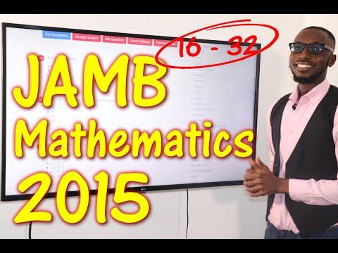 JAMB CBT Mathematics 2015 Past Questions 16 - 32