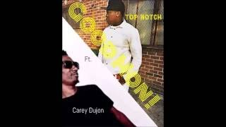 """BlokaBloka Top Notch x Carey Dujon """"GoodMon!"""""""