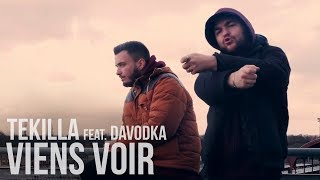 Tekilla feat davodka - Viens voir