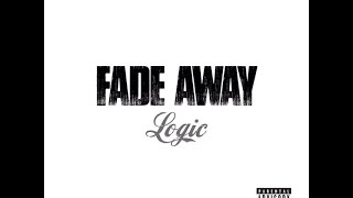 Logic - Fade Away (Clean)