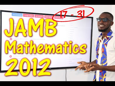 JAMB CBT Mathematics 2012 Past Questions 17 - 31