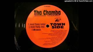 Tha Chamba - Hood Thang (Remix)