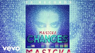 Masicka - Changes (Audio Video)
