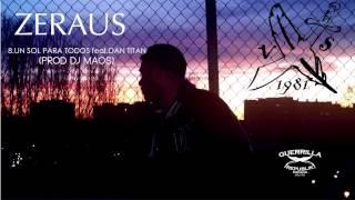 8.UN SOL PARA TODOS FEAT. DANTITAN (PROD. DJ MAOS) ZERAUS-VITIN SUAREZ