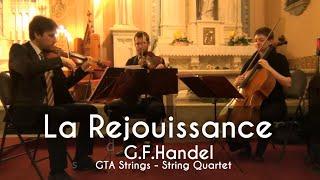 G.F.Handel - La Rejouissance - GTA Strings LIVE