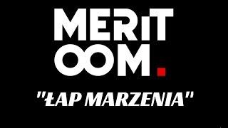 MERITOOM - Łap Marzenia prod. Flame