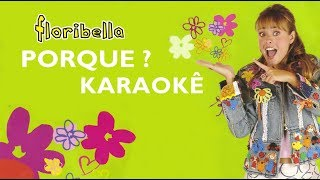 KARAOKE Floribella - Por Que ?