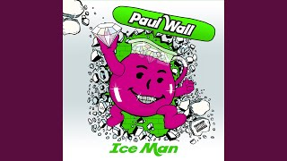 Paul Wall - Ice Man