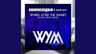 Sparks After The Sunset (Rafaël Frost Radio Edit)