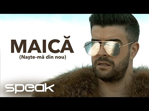 Speak - Maica (Naste-ma din nou)