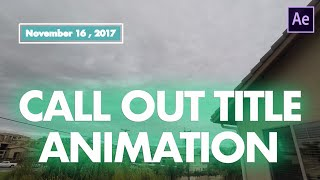 Call Out Title Animation