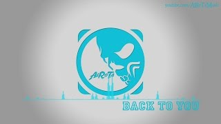 Back To You by David Bjoerk - [Pop Music]