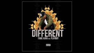 Fame Aura Feat. Playboy - Different