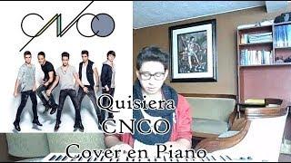 Quisiera - CNCO Cover en Piano by Andrés Vega Campos