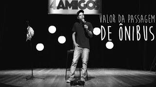 Léo Ferreira - Valor da passagem de ônibus - Stand up