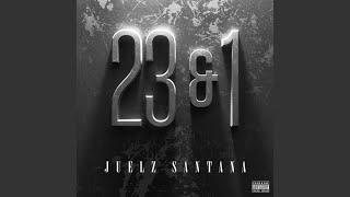 Juelz Santana - 23 & 1