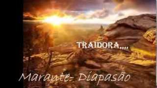 Marante-Diapasão,      -   Traidora