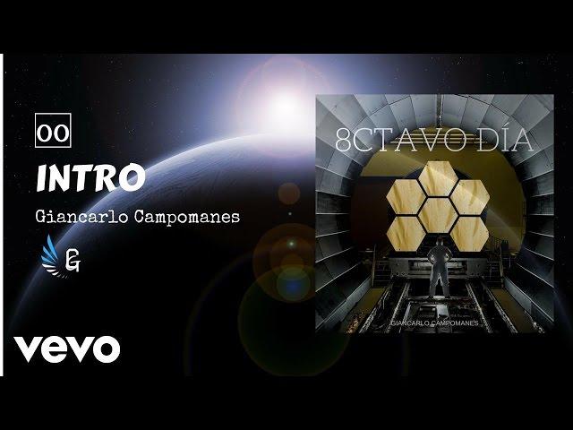 """Intro Track #1 del álbum """"8CTAVO DIA"""""""