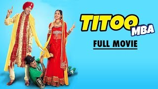 Titoo MBA - Married But Available | Full Movie HD | Latest Punjabi Movies 2017 | Yellow Movies width=