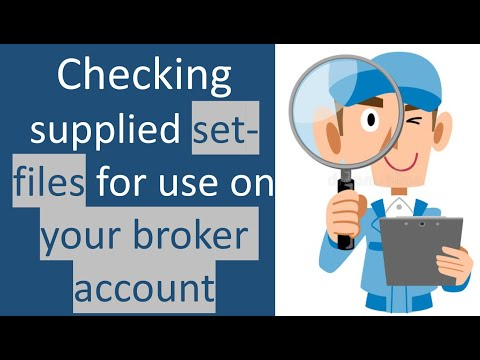 Step 1 How to validate & authenticate Any supplied Forex trading Robot Set files