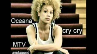Oceana   Cry cry   MTV unplugged   Video