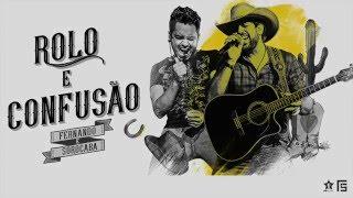 Fernando & Sorocaba - Rolo e Confusão | Lyric Video