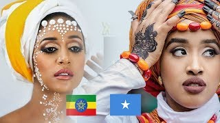 Somali Woman vs Ethiopian Woman | Competition Of Beauty